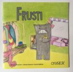 """Cuento """"Frusti"""" - Frustración"""